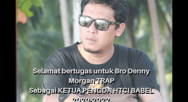 Denny Morgan TRAP terpilih sebagai Ketua Pengda HTCI Babel Pertama