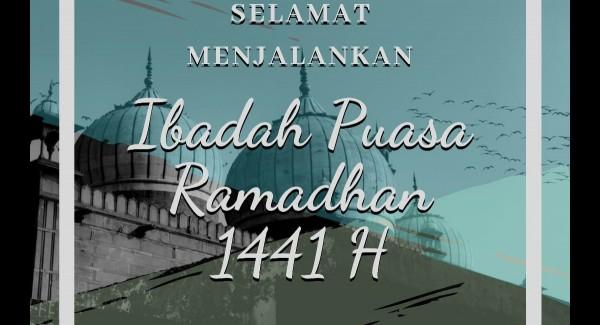 Selamat Menunaikan Ibadah Puasa Ramadhan 1441H